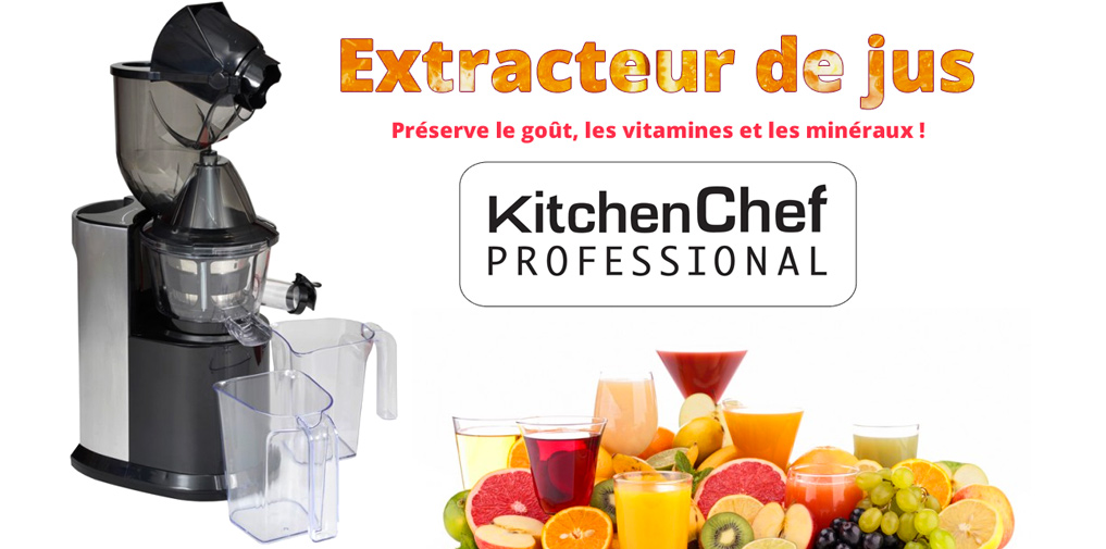 Extracteur de jus KitchenChef